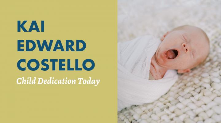 9.12.21-ChildDedication-Costello