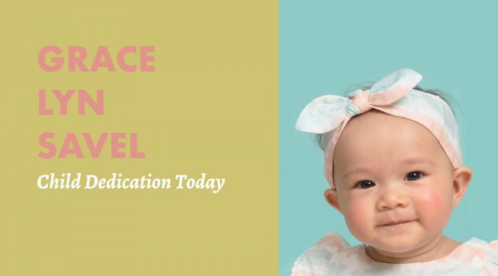 9.12.21-ChildDedication-Savel